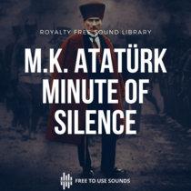 Mustafa Kemal Ataturk Remembrance Day!  09:05 AM Minute Of Silence cover art