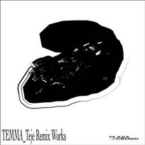 TEMMA-Teje Remix Works cover art