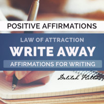 Write Away - Positive Affirmations For Writers cover art