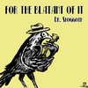 For the Blatant of It Cover Art