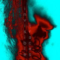 Invisible Traces cover art