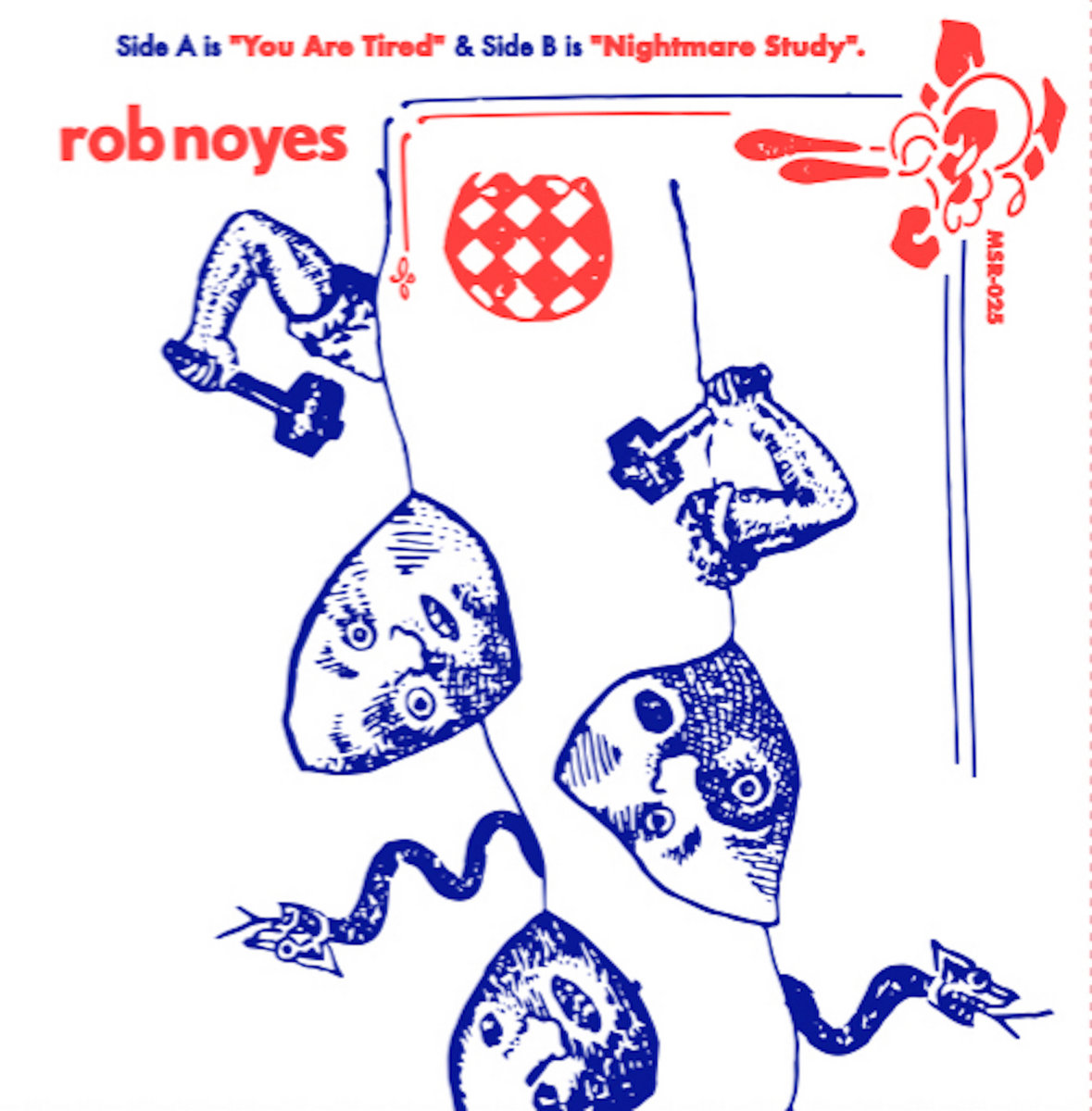 Rob Noyes - You Are Tired b/w Nightmare Study | Market