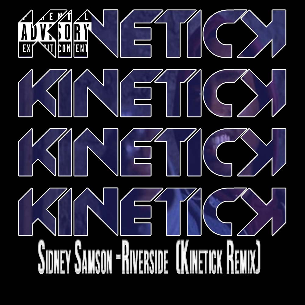 Sidney Samson - Riverside (Kinetick's Hard Trap Rework)   Kinetick