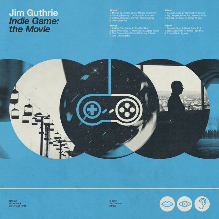 Indie Game: The Movie (Soundtrack) | Jim Guthrie