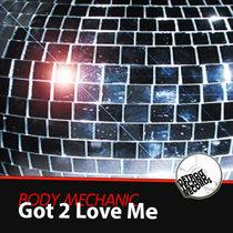 Got 2 Love Me cover art