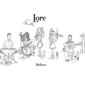 Believe by Lore