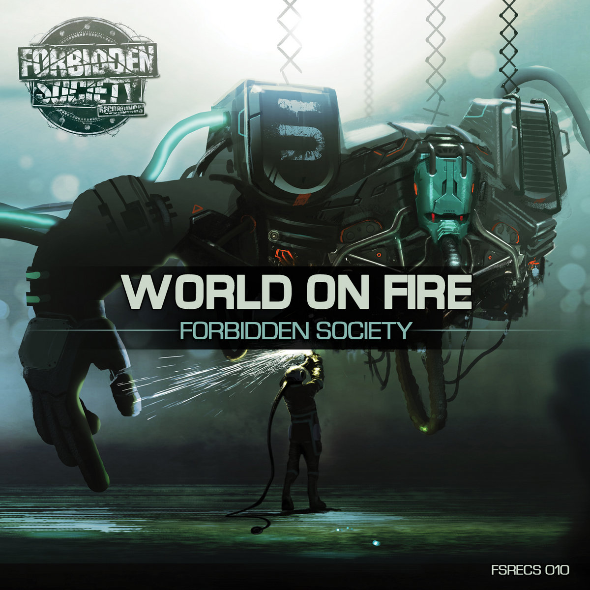 Forbidden Society - World On Fire   FORBIDDEN SOCIETY RECORDINGS