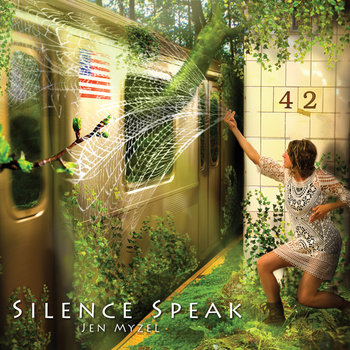 Silence Speak by Jen Myzel
