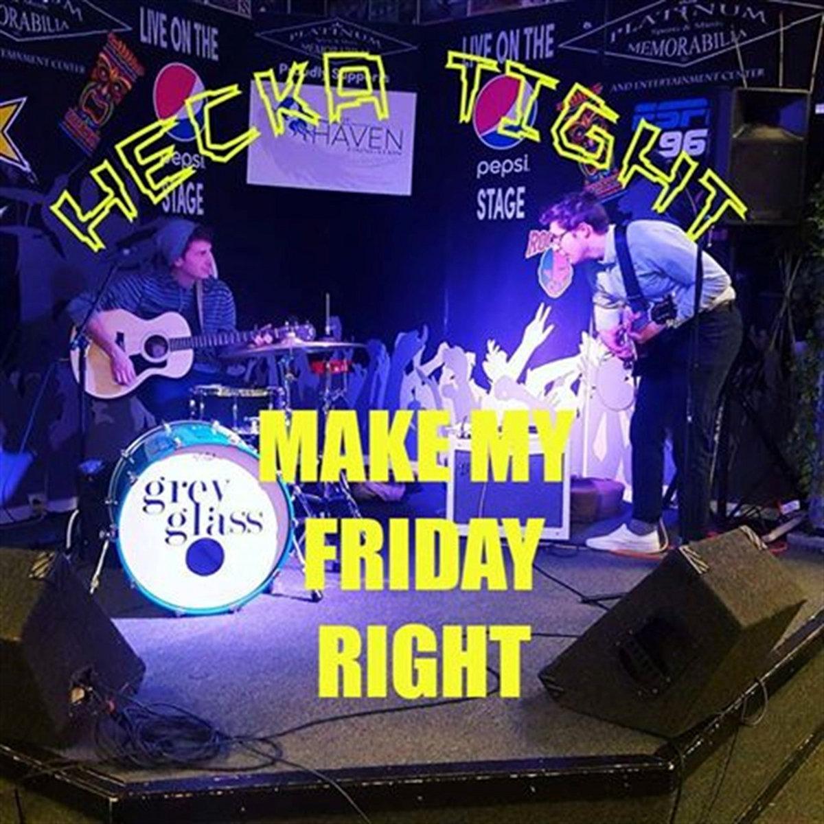 Make My Friday Right | Pacificana