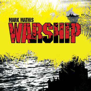 warship by mark mathis