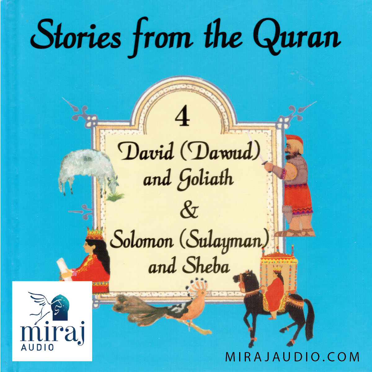 Stories from the Quran 4 (3+) | Miraj Audio