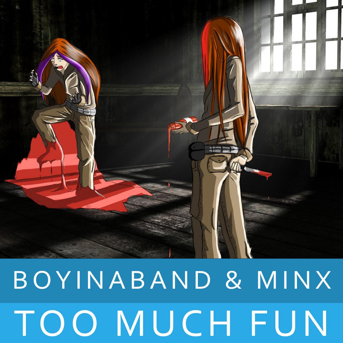 Image of: Boyinaband Official Boyinaband Bandcamp Too Much Fun Ft Minx Boyinaband