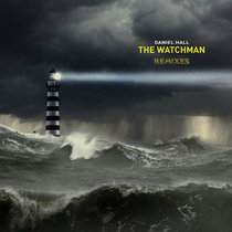 The Watchman - Remixes cover art
