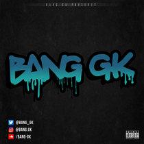 Bang GK cover art