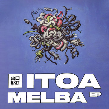 EXIT091 - Itoa - 'Melba' EP main photo