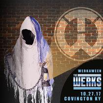 Werkaween LIVE @ Madison Theater Covington, KY 10.28.17 cover art