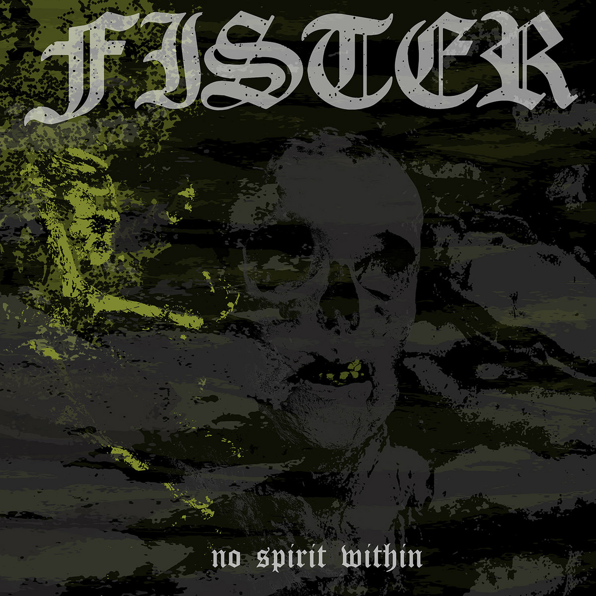 Image result for Fister – No Spirit Within