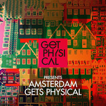 Get Physcial Presents: Amsterdam Gets Physical 2016 cover art