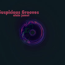 Suspicious grooves (single)(house-minimalism) cover art