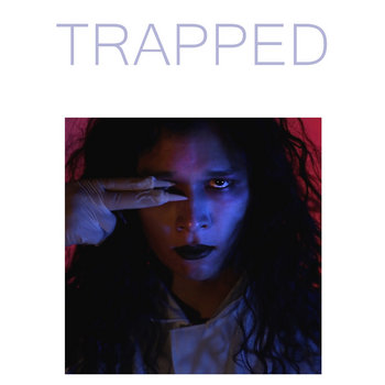 TRAPPED EP by Precious Child