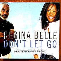 Regina Belle - Don't Let Go (Large Professor Remix by Djaytiger) cover art