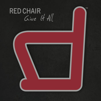 Give It All by Red Chair