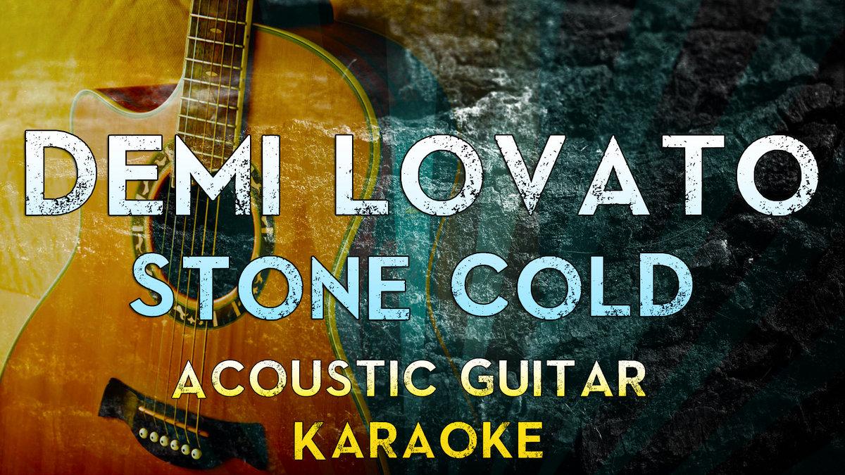 Demi Lovato - Stone Cold   Acoustic Guitar Karaoke