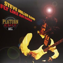 Steve Miller Band - Fly Like An Eagle (Platurn Edit) cover art