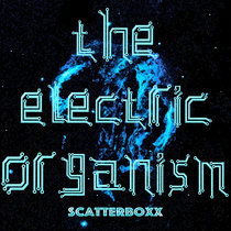 The Electric Organism cover art