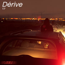 Dérive EP cover art