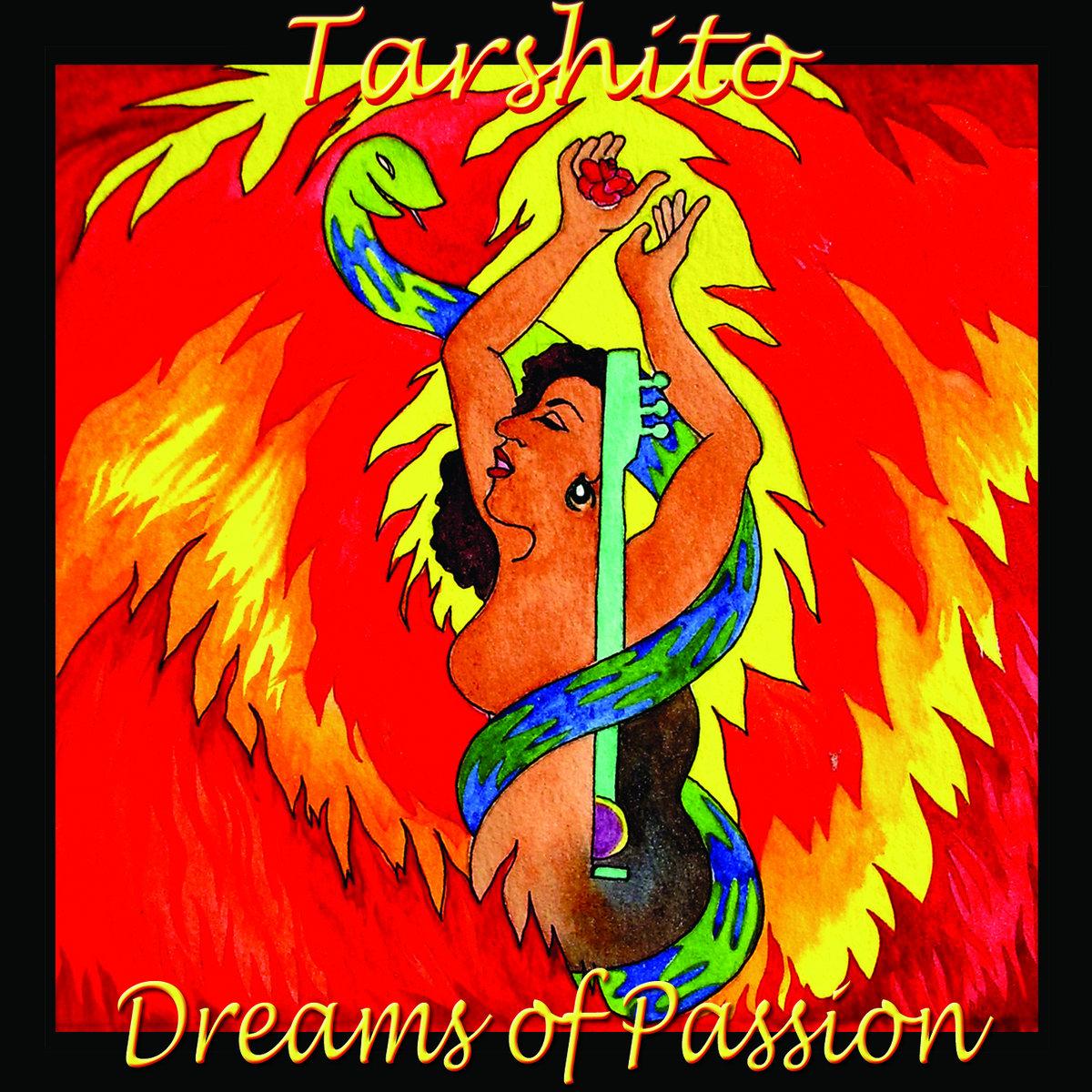 DREAMS OF PASSION. by tarshito