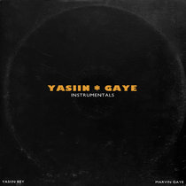 Yasiin Gaye: The Departure [Instrumentals] cover art