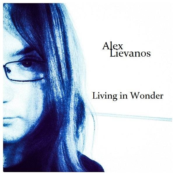Living in Wonder by Alex Lievanos