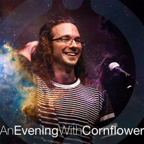 #AnEveningWithCornflower cover art