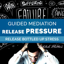 Release Pressure, Bottled Up Stress, & Tension | Guided Meditation cover art