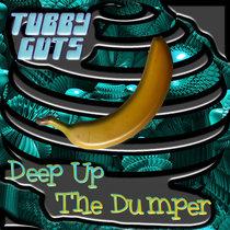 Deep up the Dumper EP cover art