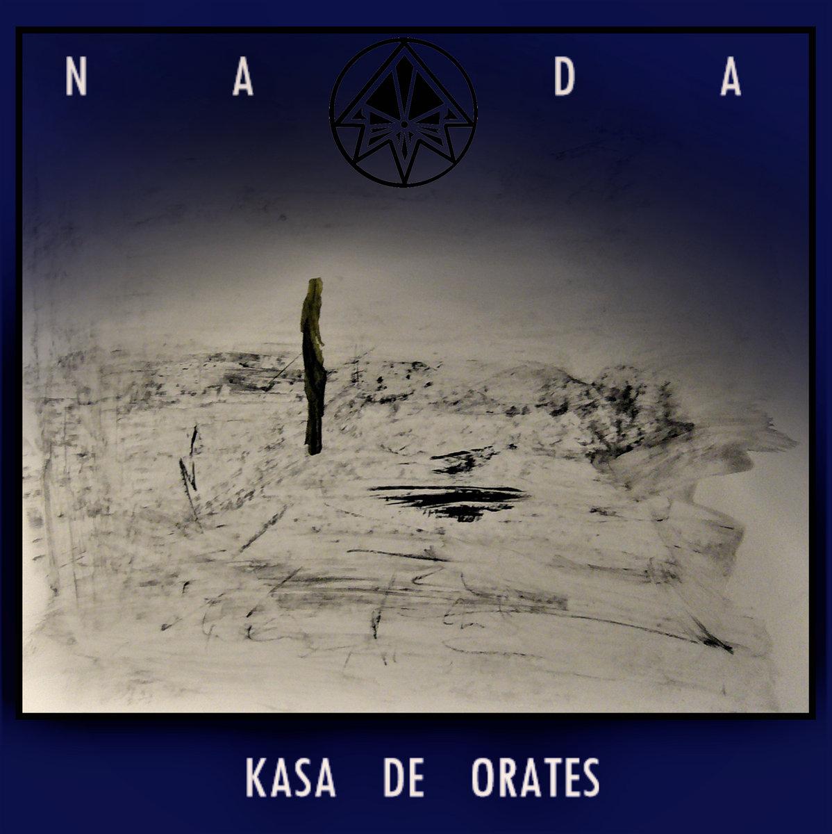 Nada- | Kasa de Orates
