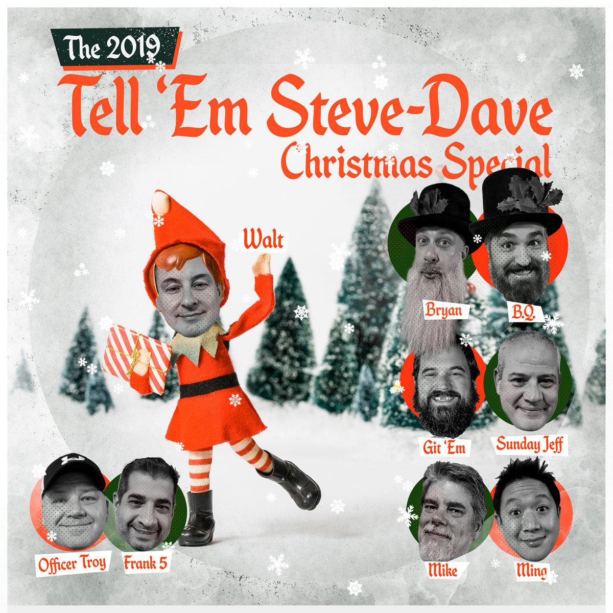 TESD X   Mas 2019   Tell 'em Steve Dave