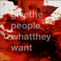 Give The People what They Want cover art