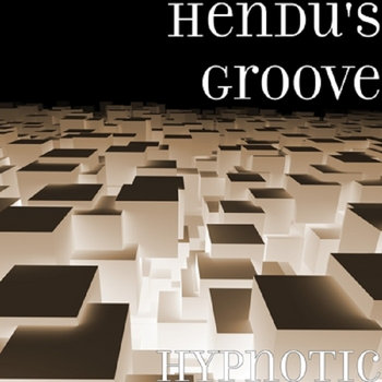 Hypnotic by Hendu's Groove