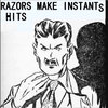 Razors Make Instants Hits Cover Art