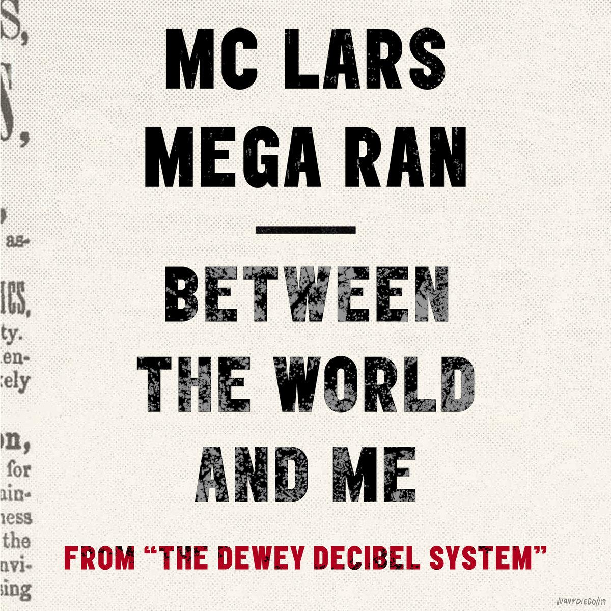 Between the World and Me | Mega Ran