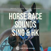 Horse Race Sounds Horse Race Sound Effects Hong Kong & Singapore cover art