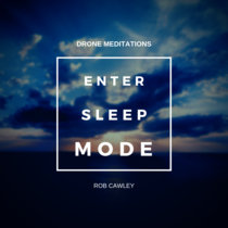 Enter Sleep Mode : Drone Meditations cover art
