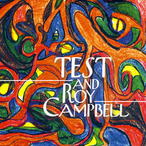 TEST and Roy Campbell cover art