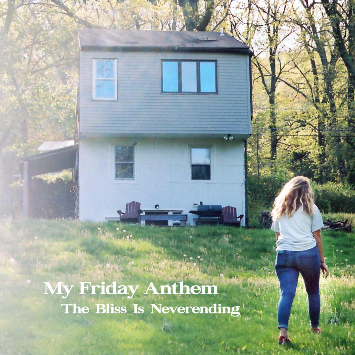 My Friday Anthem