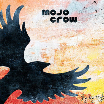 Fly By Night by Mojo Crow