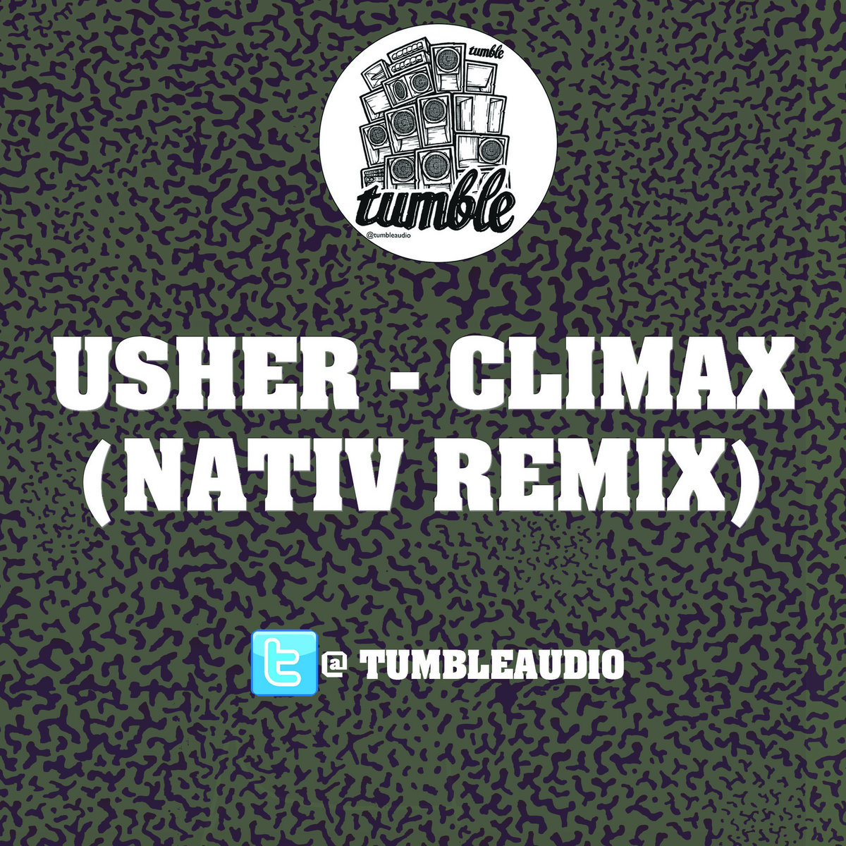 Usher - Climax (Nativ Remix) [Free Download] | Tumble Audio