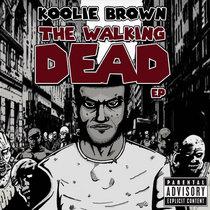 Koolie - Walking Dead EP cover art