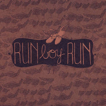 Run Boy Run EP by Run Boy Run